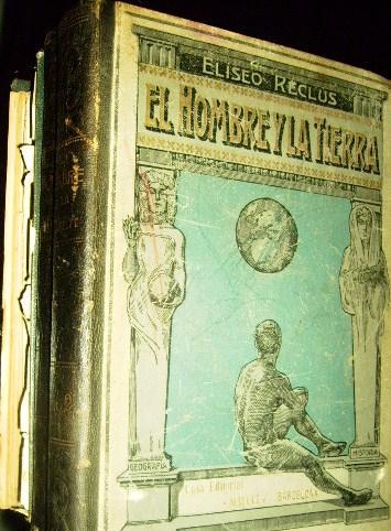 """Volumen de """"El hombre y la tierra"""" Eliseo Reclus"""